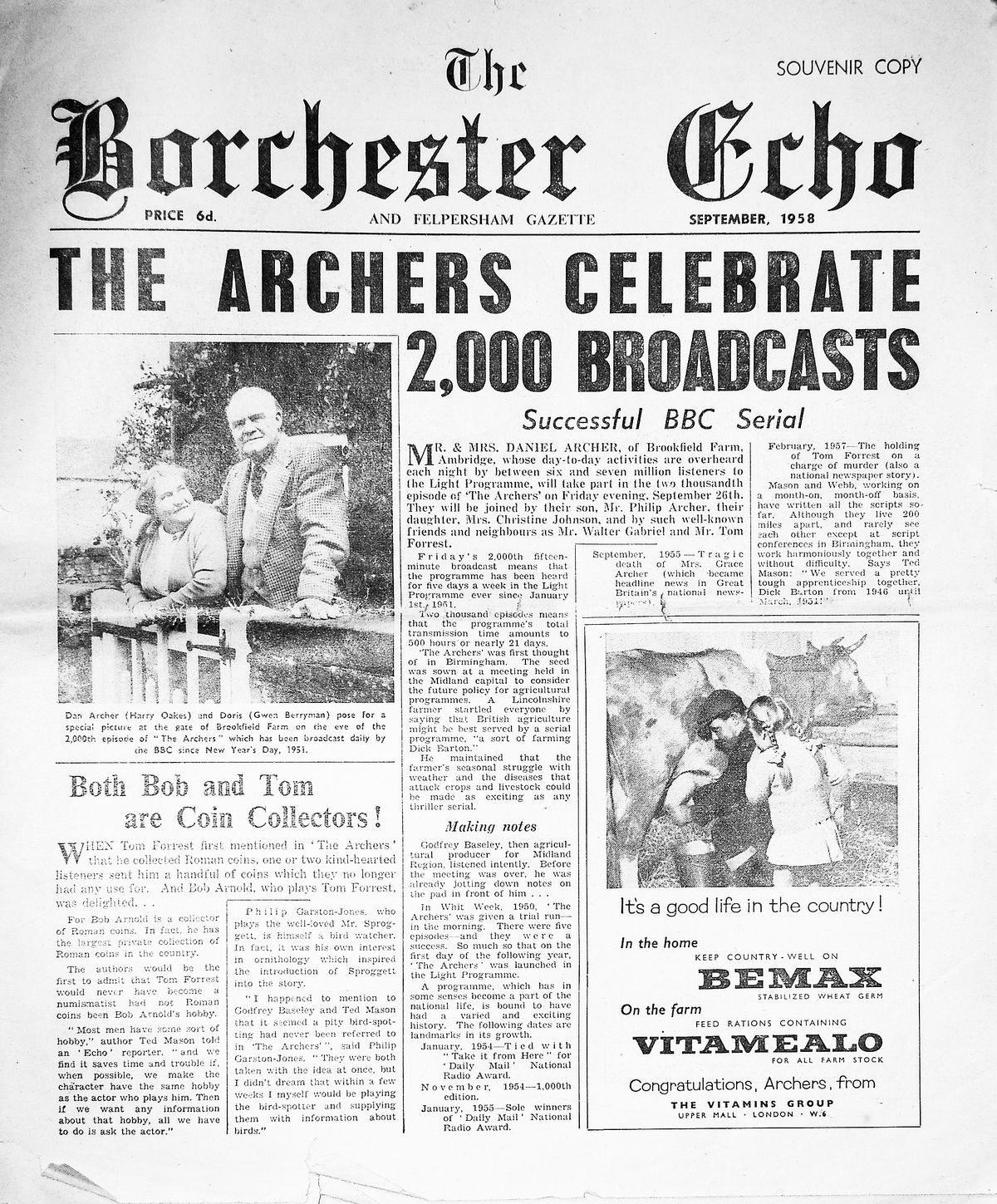 The Borchester Echo and Felpersham Gazette was a souvenir newspaper in 1958 to celebrate 2,000 broadcasts of the Archers.