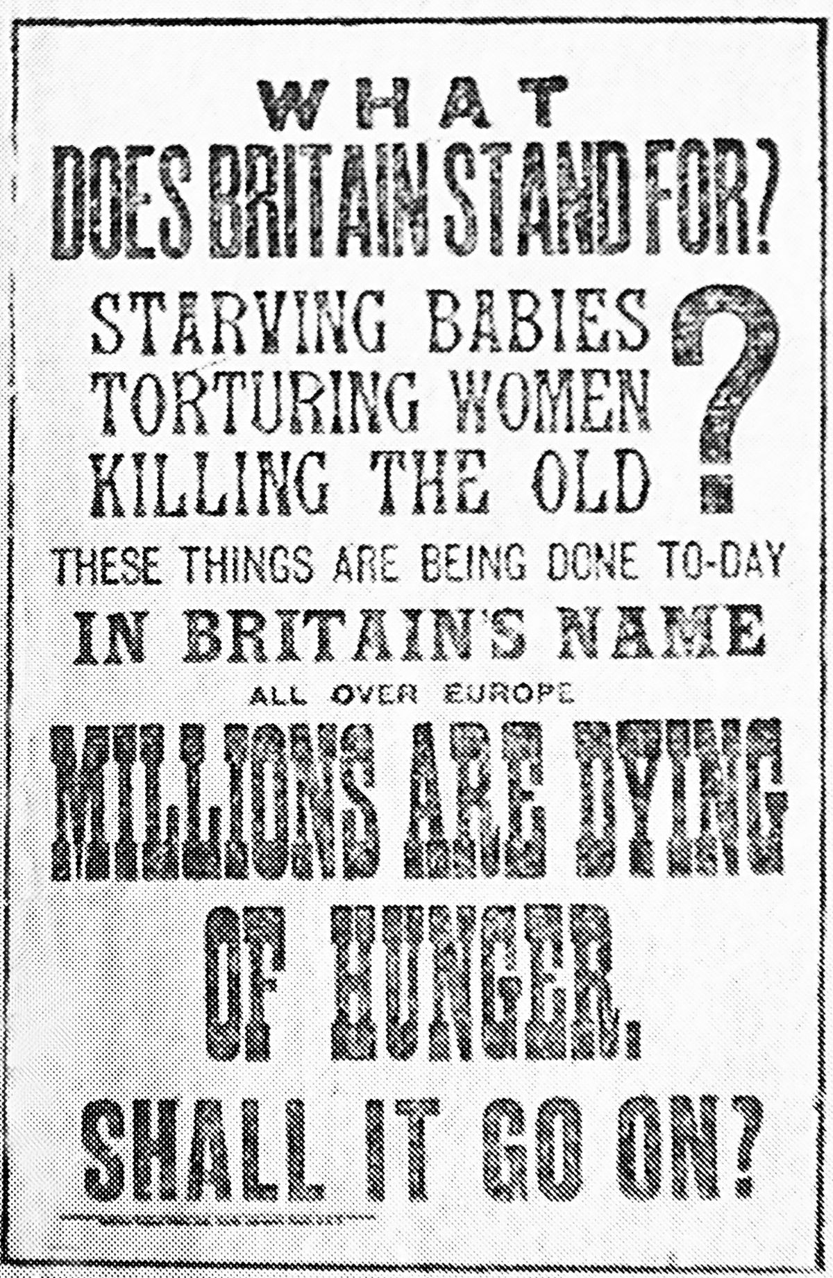 This was carried on the front page of the Daily Herald in May 1919 to galvanise support for the inaugural meeting of the Save The Children Fund.