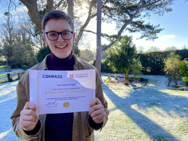 Barney Cansdale, the second Concord College student in successive years to win the prestigious University of Cambridge Compass Magazine competition
