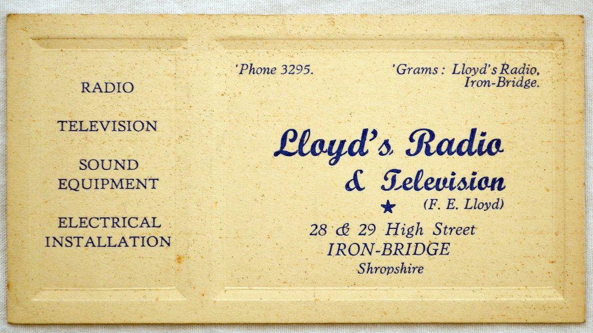 The business card of F. E. Lloyd, Lloyd's Radio & Television, at 28 and 29 High Street, Ironbridge.