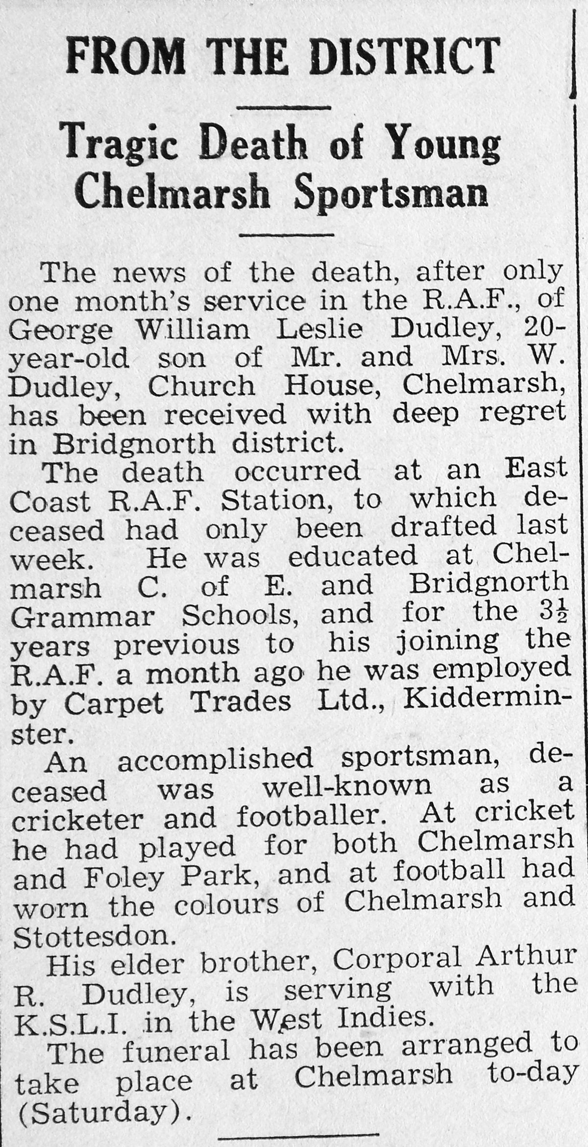 George had served in the RAF less than a month when he was killed in a bombing raid.