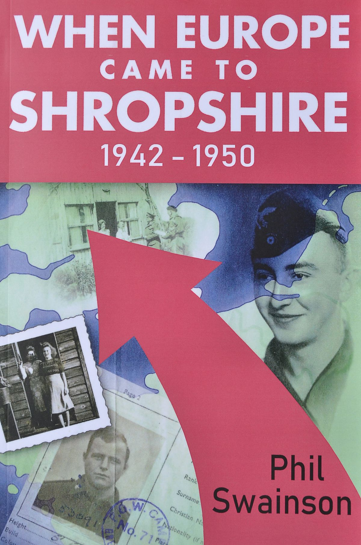 When Europe Came To Shropshire