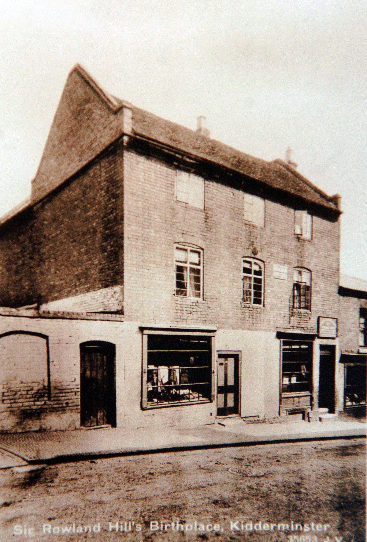 Rowland Hill was born in Blackwell Street, Kidderminster