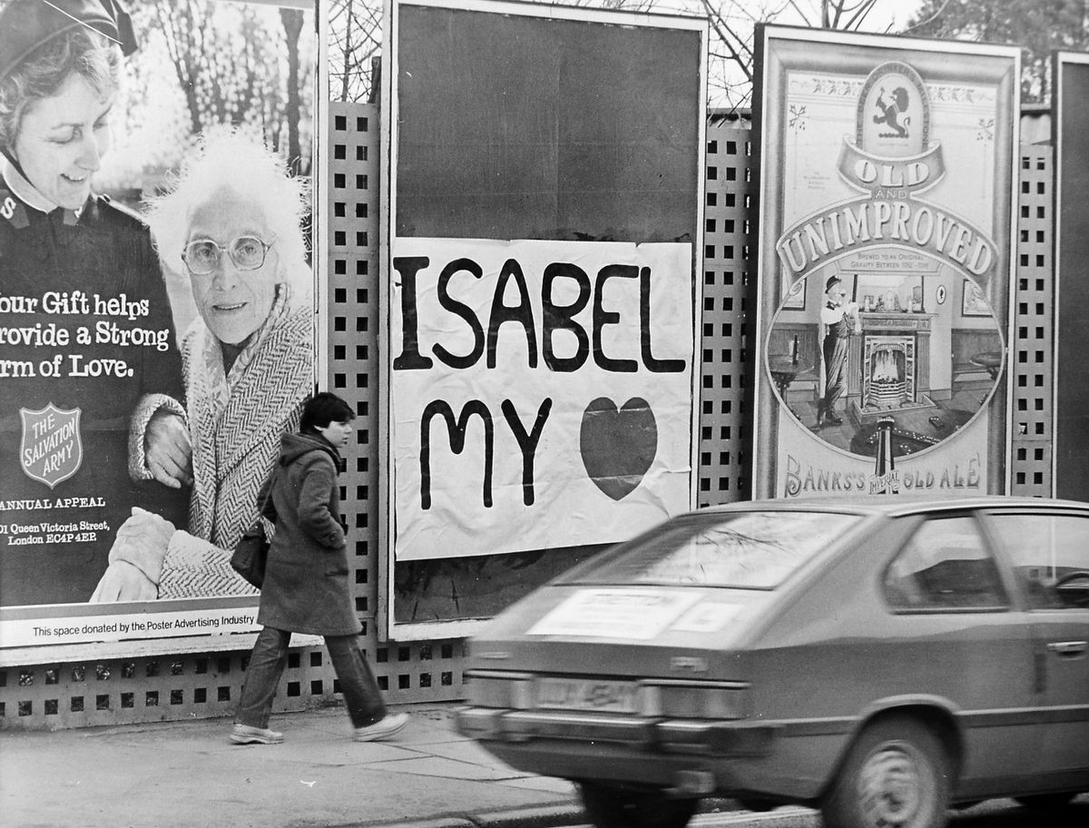 Some romantic put up this message among the billboards in Abbey Foregate in Shrewsbury on this day, Valentine's Day, February 14, 1983. Did Isabel take it to heart? That, we don't know.