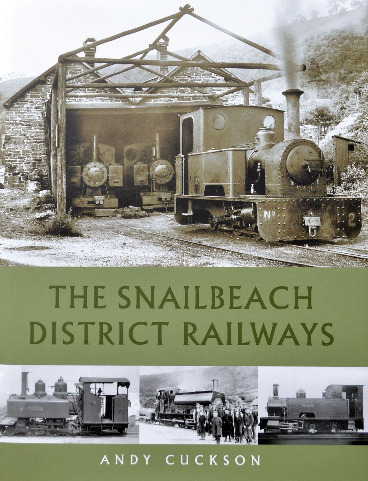 The Snailbeach District Railways