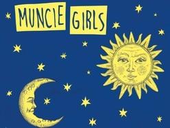 Muncie Girls, Fixed ideals - album review