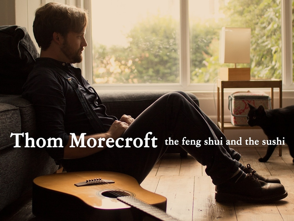 Thom Morecroft, The Feng Shui And The Sushi - album review
