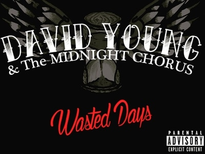 David Young and the Midnight Chorus, Wasted Days - album review