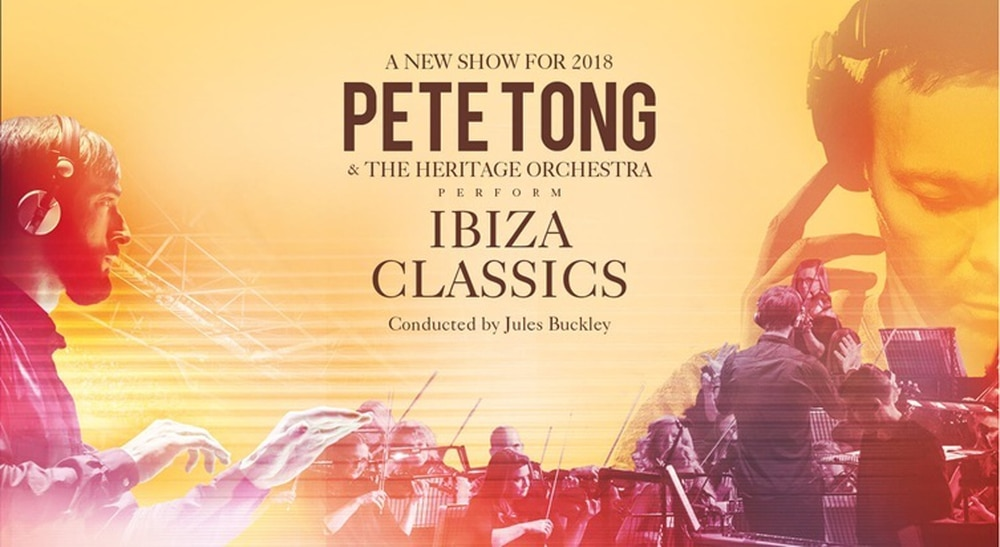 Pete tong and the heritage orchestra to bring ibiza for Jules buckley heritage orchestra