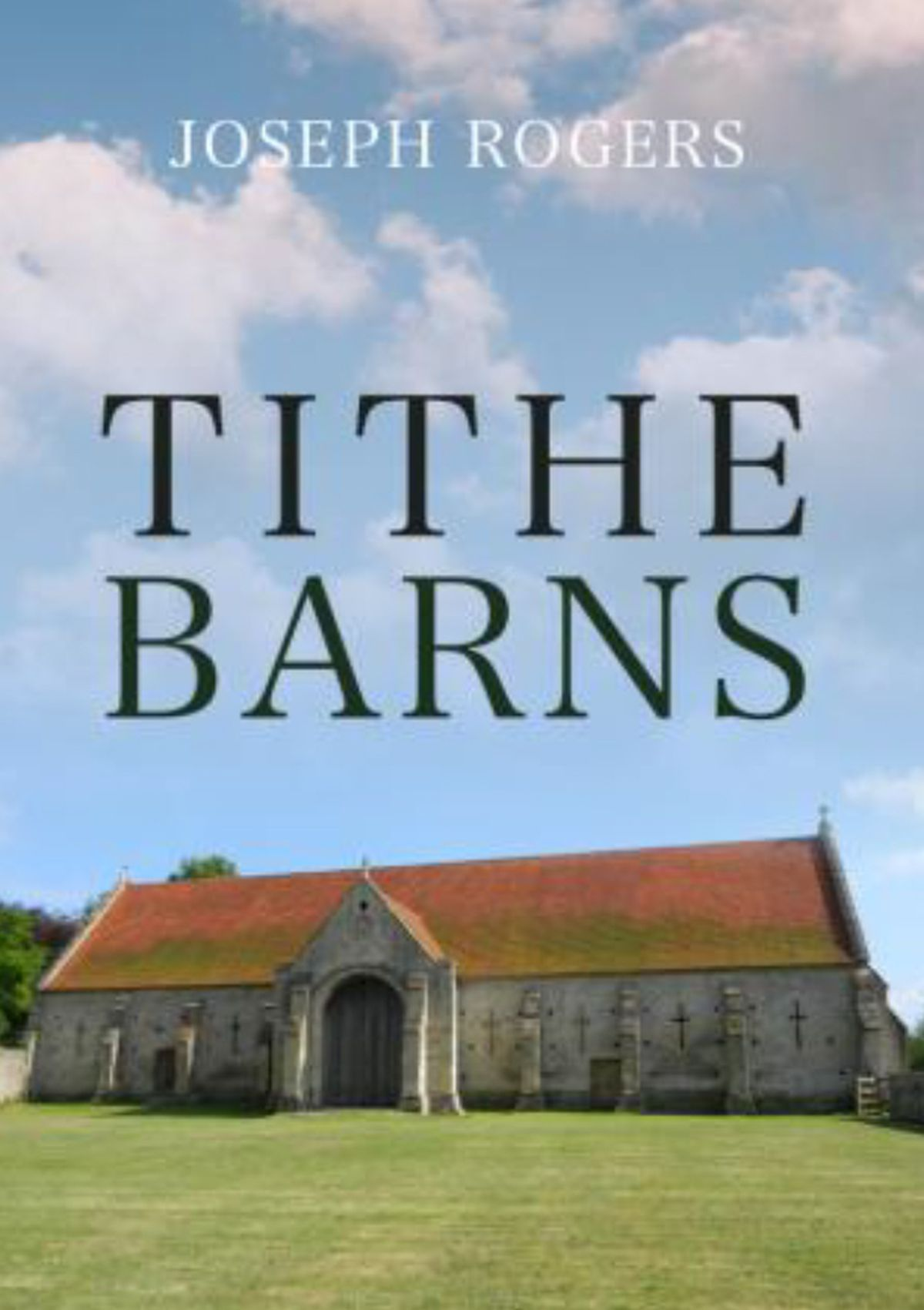 Tithe Barns by Joseph Rogers.
