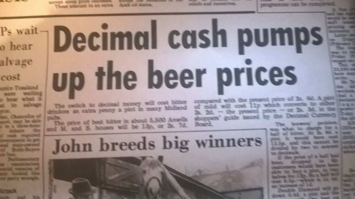 Decimalisation was blamed for the rise in the price of a pint